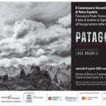PATAGONICA paesaggi dalla fine del mondo - Museo di Roma inTrastevere