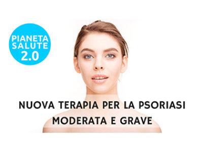 Nuova terapia per la psoriasi moderata e grave PIANETA SALUTE 2.0 26 PUNTATA