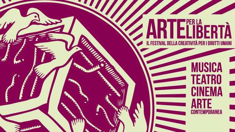 Nasce Arte per la Libertà, il festival della creatività per i diritti umani