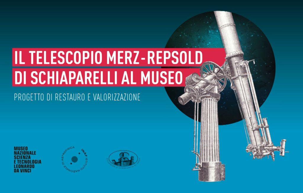 IL TELESCOPIO MERZ-REPSOLD DI SCHIAPARELLI AL MUSEO Un progetto di restauro e valorizzazione