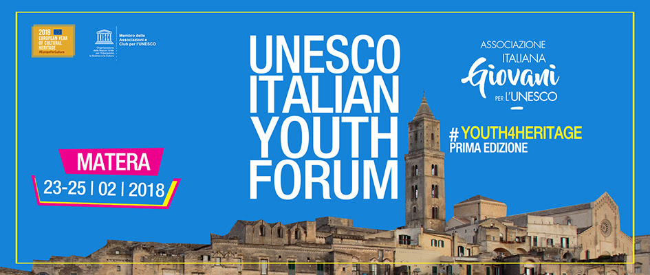 UNESCO ITALIAN YOUTH FORUM (I EDIZIONE) #youth4heritage
