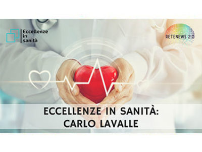 Carlo Lavalle. ECCELLENZE IN SANITÀ - 5a puntata