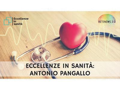 Antonio Pangallo - ECCELLENZE IN SANITÀ 13a puntata