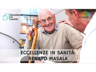Renato Masala. ECCELLENZE IN SANITÀ - puntata 15