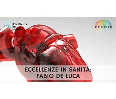 Fabio De Luca. ECCELLENZE IN SANITÀ puntata 29