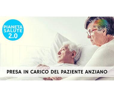 Presa in carico del paziente anziano. PIANETA SALUTE 2.0 171a puntata