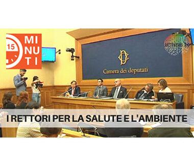 """I Rettori delle università italiane per la salute e l'ambiente. """"15 minuti green"""" del 30.10.2019"""