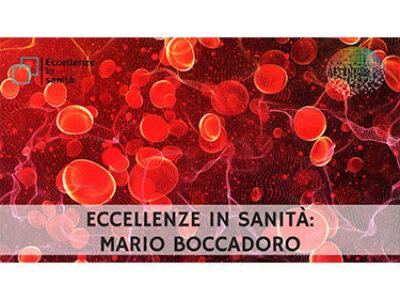 Prof. Mario Boccadoro. ECCELLENZE IN SANITÀ puntata 33