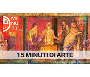 15 minuti di arte: Pompei, Museo Egizio di Torino e BAF Bergamo Arte Fiera