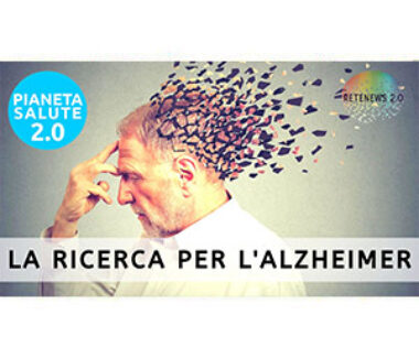 La ricerca per l'Alzheimer. PIANETA SALUTE 2.0 187a puntata