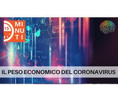 """Il peso economico del coronavirus. """"15 minuti di economia"""", puntata del 28 febbraio 2020"""