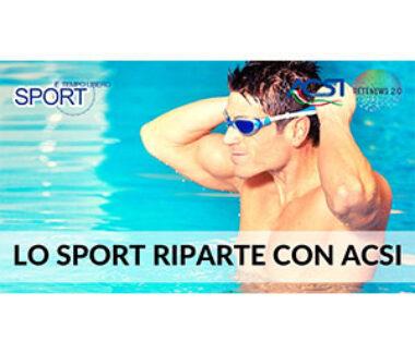 Lo sport riparte con ACSI. SPORT E TEMPO LIBERO 84