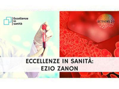 Prof. Ezio Zanon. ECCELLENZE IN SANITÀ 43a puntata