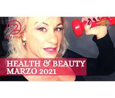 HEALTH & BEAUTY marzo 2021