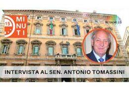 Intervista al Sen. Antonio Tomassini. 15 minuti di attualità