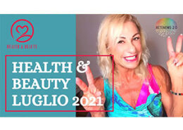 HEALTH & BEAUTY Luglio 2021