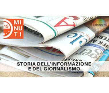 """Storia dell'informazione e del giornalismo. """"15 minuti"""" del 3 giugno 2021"""