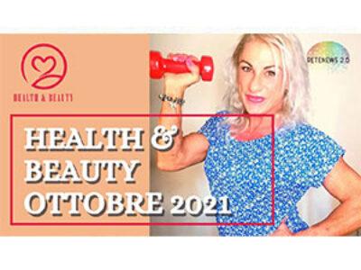 Esclusivo! RiminiWellness 2021 story e speciale cellulite: HEALTH&BEAUTY di ottobre
